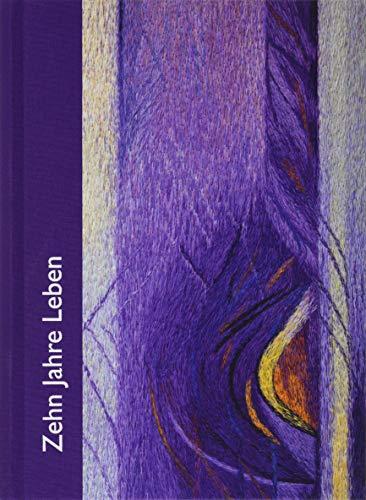 Zehn Jahre Leben - lila: Das Tag-für-Tag-Buch mit Kalenderseiten für jeden Tag (WegBegleiter)
