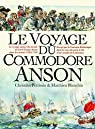 Le voyage du commodore Anson par Blanchin