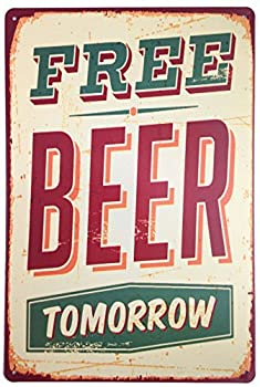 Free Beer Tomorrow Bar Wall Decoration Metal Tin Sign Poster Plaque Ice Cold Beer  Beer Red
