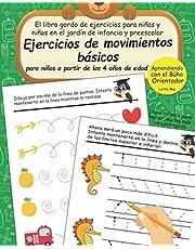Ejercicios de movimientos básicos para niños a partir de los 4 años de edad: El libro gordo de ejercicios para niñas y niños en el jardín de infancia ... infantil para lograr mucha más concentración