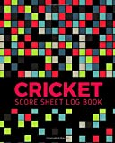 Cricket Score Sheet Log Book: Cricket Score Sheets, Cricket Scorebook, Cricket Score Pads, Scorekeeping Book, Scorecards, Record Scorekeeper Book ... Christmas, Thanksgiving, Vacation, 110 Pages