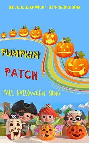 Pumpkin Patch: Fall Halloween Song (English Edition)