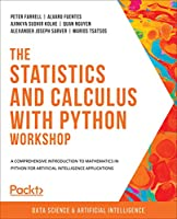 The Statistics and Calculus with Python Workshop Front Cover