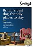 Britain's Best Dog-Friendly Places to Stay (Sawday's Special Places)