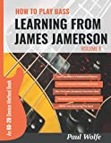 How To Play Bass - Learning From James Jamerson Vol 1: An 80-20 Device Method Book For Bass Guitar