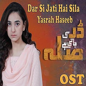 Dar Si Jati Hai Sila (From ''Dar Si Jati Hai Sila'')