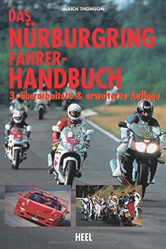 Das Nürburgring Fahrer-Handbuch