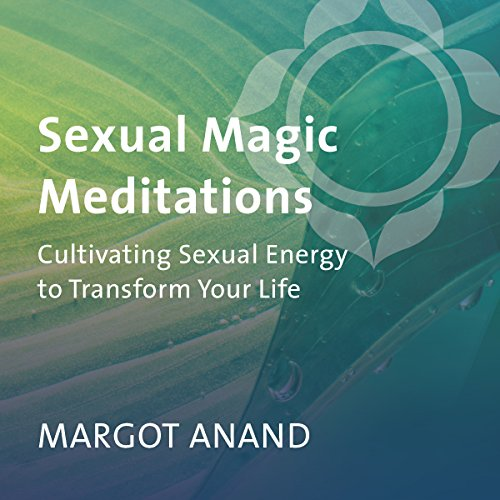 Sexual Magic Meditations audiobook cover art