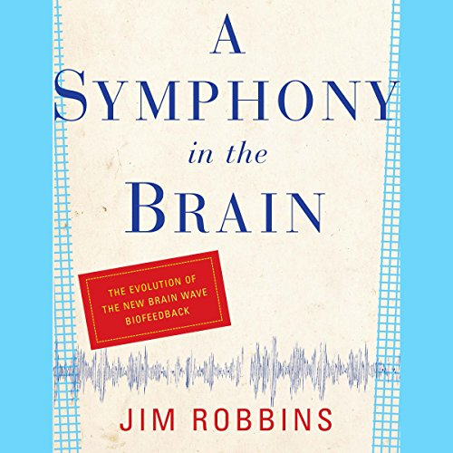 A Symphony in the Brain cover art