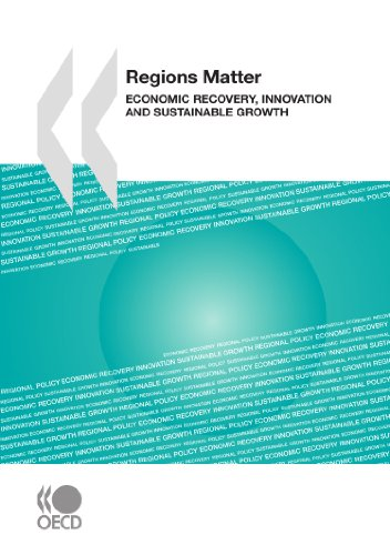Regions Matter: Economic Recovery, Innovation and Sustainable Growth: Edition 2009の詳細を見る