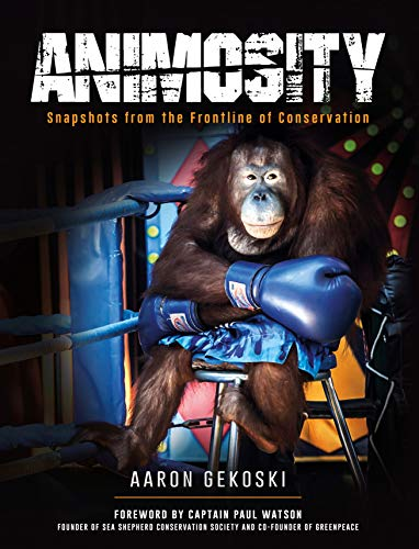 Animosity: Human-Animal Conflict in the 21st Century (English Edition)