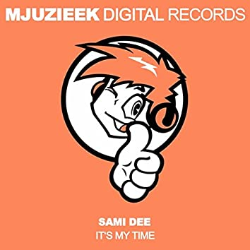 It's My Time (Sami Dee's Sunday Morning Mix)