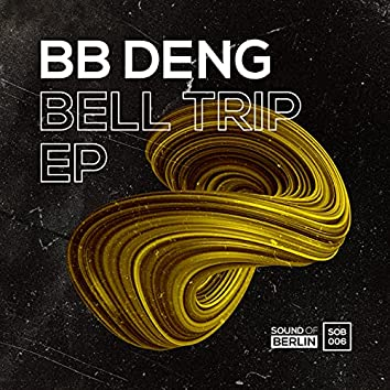 Bell Trip EP