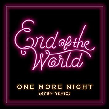One More Night (Grey Remix)