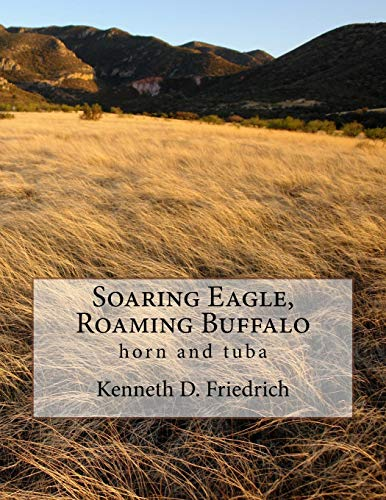 Soaring Eagle, Roaming Buffalo: horn and tuba