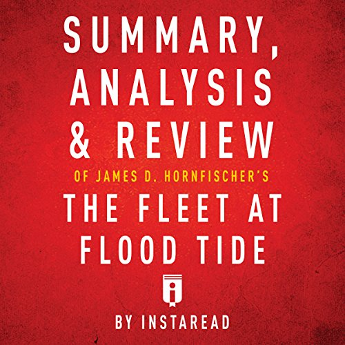 『Summary, Analysis & Review of James D. Hornfischer's The Fleet at Flood Tide by Instaread』のカバーアート