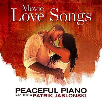 Movie Love Songs: Peaceful Piano