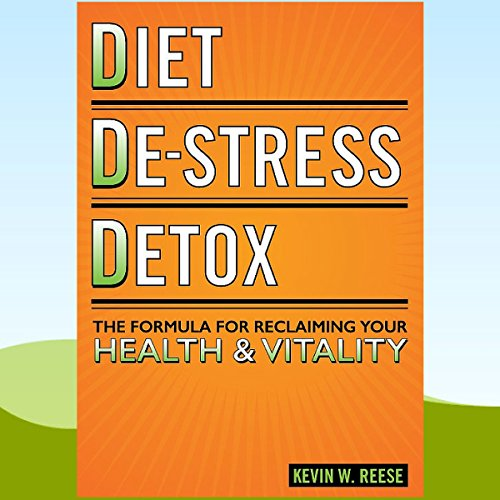 Diet, De-Stress, Detox audiobook cover art
