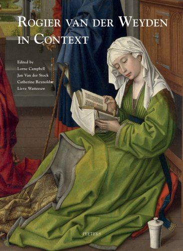 ROGIER VAN DER WEYDEN IN CONTE: Proceedings of Symposium XVII, Leuven, November 2009 (Underdrawing and Technology in Painting, Symposium, Band 17)