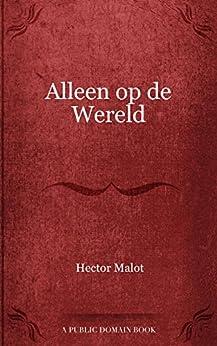 Alleen op de Wereld van [Hector Malot]