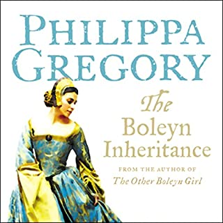 The Boleyn Inheritance     Boleyn, Book 2              By:                                                                                                                                 Philippa Gregory                               Narrated by:                                                                                                                                 Lucy Scott,                                                                                        Emma Powell,                                                                                        Candida Gubbins                      Length: 17 hrs and 58 mins     204 ratings     Overall 4.5