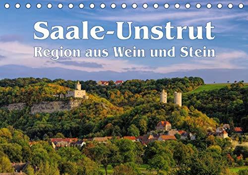 Saale-Unstrut - Region aus Wein und Stein (Tischkalender 2021 DIN A5 quer)