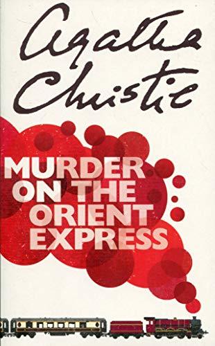 Murder on the Orient Express. (Hercule Poirot)