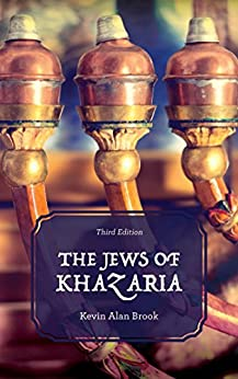 The Jews of Khazaria by [Kevin Alan Brook]