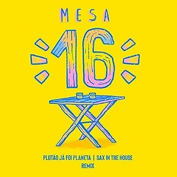 Mesa 16 (Remix)