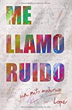 Me llamo Ruido: Un mito moderno