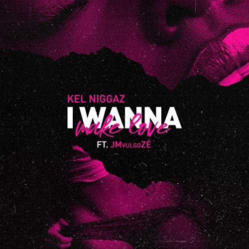 Kel Niggaz feat. JmvulgoZé