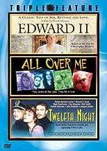 Edward II / All Over Me / Twelfth Night