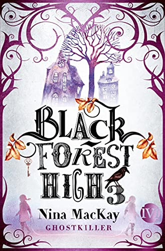 Black Forest High 3 (Black Forest High 3): Ghostkiller (German Edition)