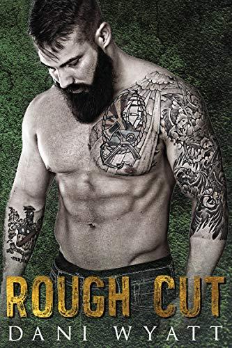 Rough Cut by Dani Wyatt