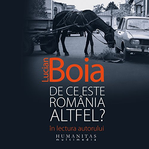 De ce este România altfel? audiobook cover art