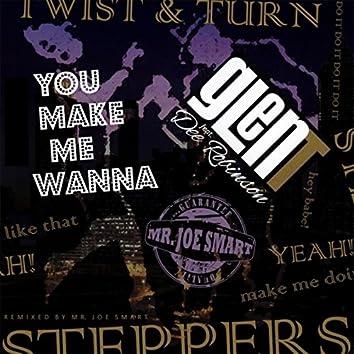 You Make Me Wanna (feat. Dee Robinson)