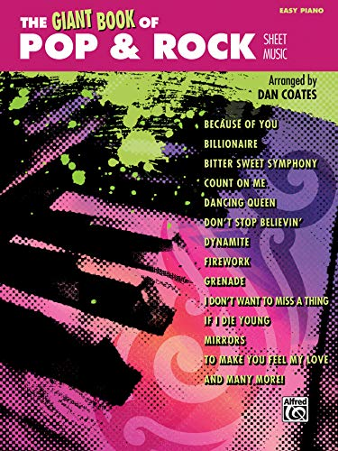 The Giant Book of Pop & Rock Sheet Music: Easy Piano (Giant Book of Sheet Music)