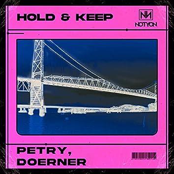 Hold & Keep