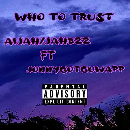 JahBzz feat. JonnyGotGwapp