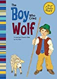 The Boy Who Cried Wolf (My First Classic Story)