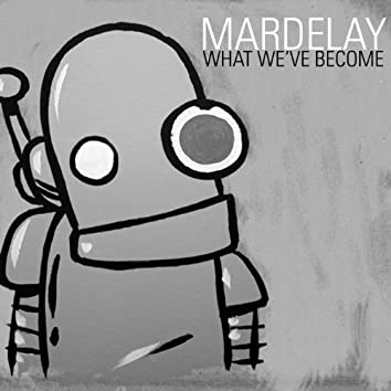 What We've Become (Extended Edition)