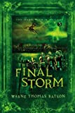 The Final Storm (The Door Within Trilogy, Book 3)
