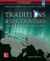 Traditions & Encounters: A Global Perspective on the Past UPDATED AP Edition - Best Textbook