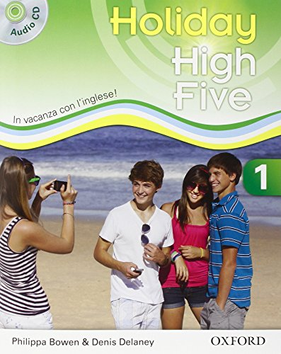 High five on holiday. Student book. Per la Scuola media. Con . Con espansione online: High five on holiday. Student book. Per la Scuola media.  Con espansione online: 1