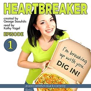 Heartbreaker Episode 1 audiobook cover art