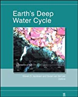 Earth's Deep Water Cycle by Unknown(2006-01-10)