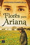 Flores para Ariana (Ficción)