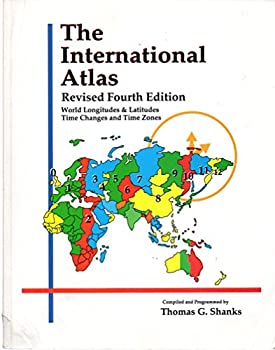 The International Atlas  World Longitudes and Latitudes Time Changes and Time Zones