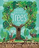 The Magic and Mystery of Trees cover