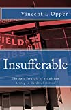 Insufferable: The Epic Struggle of a Cub Fan Living in Cardinal Nation...